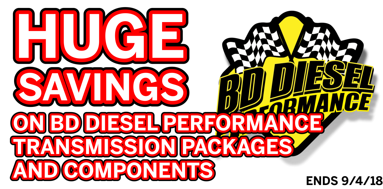 Huge Savings On BD Diesel Performance Transmission Packages And Components